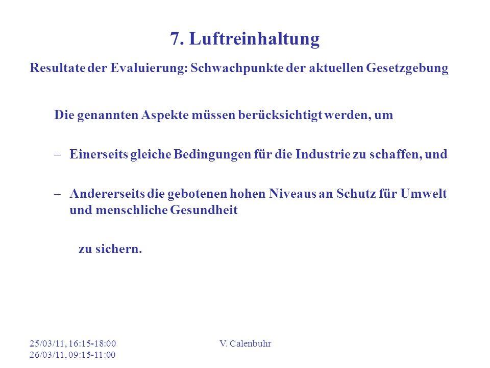 25/03/11, 16:15-18:00 26/03/11, 09:15-11:00 V.Calenbuhr 7.