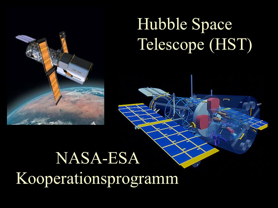 Hubble Space Telescope (HST) NASA-ESA Kooperationsprogramm