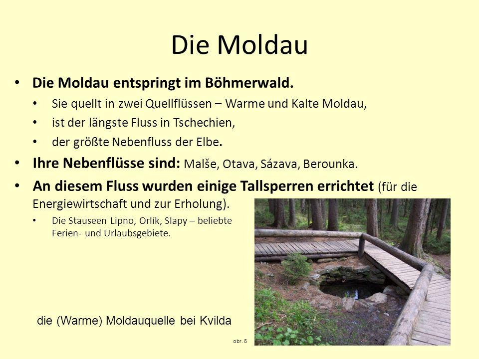 obr. 7 Český Krumlov obr. 8 Orlík obr. 9 die Mündung in die Elbe bei Mělník die Moldau obr. 10