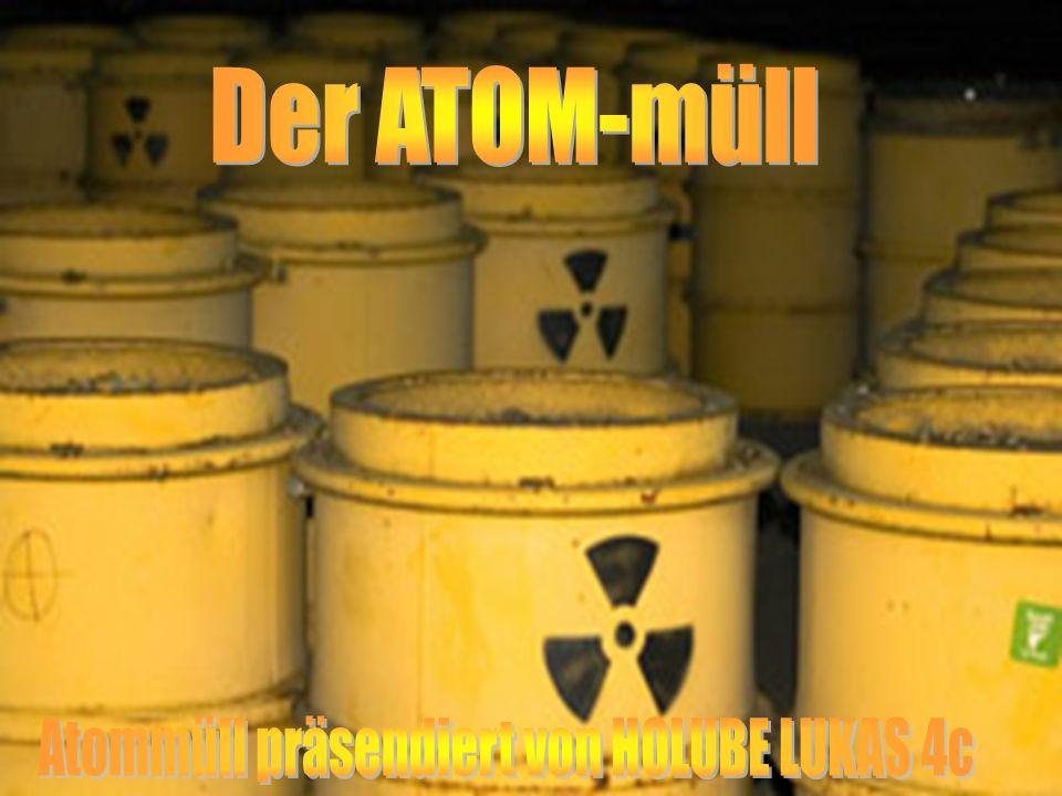 Was ist Atommüll? Wie entsorgt man Atommüll? Wie entsteht Atommüll?
