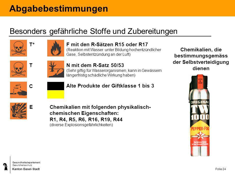 Kanton Basel-Stadt Gesundheitsdepartement Gesundheitsschutz Folie 25 Abgabebestimmungen Verkaufsverbot an Privatpersonen Giftig mit den R-Sätzen R45, R 46, R 49, R 60 oder R 61 (krebserregende, erbgutverändernde oder fortpflanzungs- gefährdende Stoffe und Zubereitungen der Kategorien 1 und 2) Nach altem Recht etikettierte Produkte der Giftklasse 1Sehr giftig T+T+ T