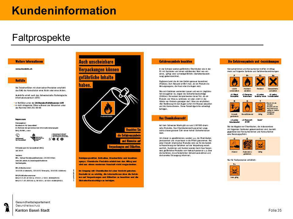 Kanton Basel-Stadt Gesundheitsdepartement Gesundheitsschutz Folie 36 Kundeninformation Magnete