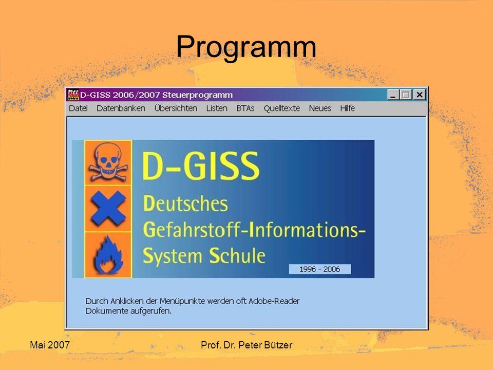 Mai 2007Prof. Dr. Peter Bützer Programm
