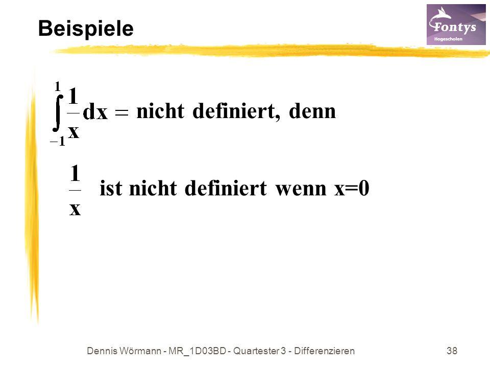Dennis Wörmann - MR_1D03BD - Quartester 3 - Differenzieren39 Flächen Beispiel 1 Flächeninhalt des Gebietes zwischen den Linien x=0, x=1, der x-Achse und dem Graphen von x 3 A = Beispiel 2 Flächeninhalt des Gebietes zwischen den Linien y=0, y=1, der y-Achse und Grafik von x 3 A = 1 – A von Beispiel 1 = 1 - 1/4 = 3/4