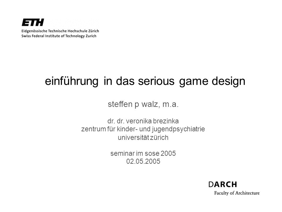 einführung in das serious game design, 02.05.2005 2 ablauf background was ist serious game design.