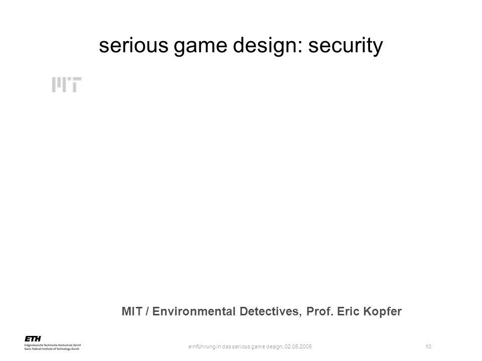 einführung in das serious game design, 02.05.2005 11 serious game design: policy