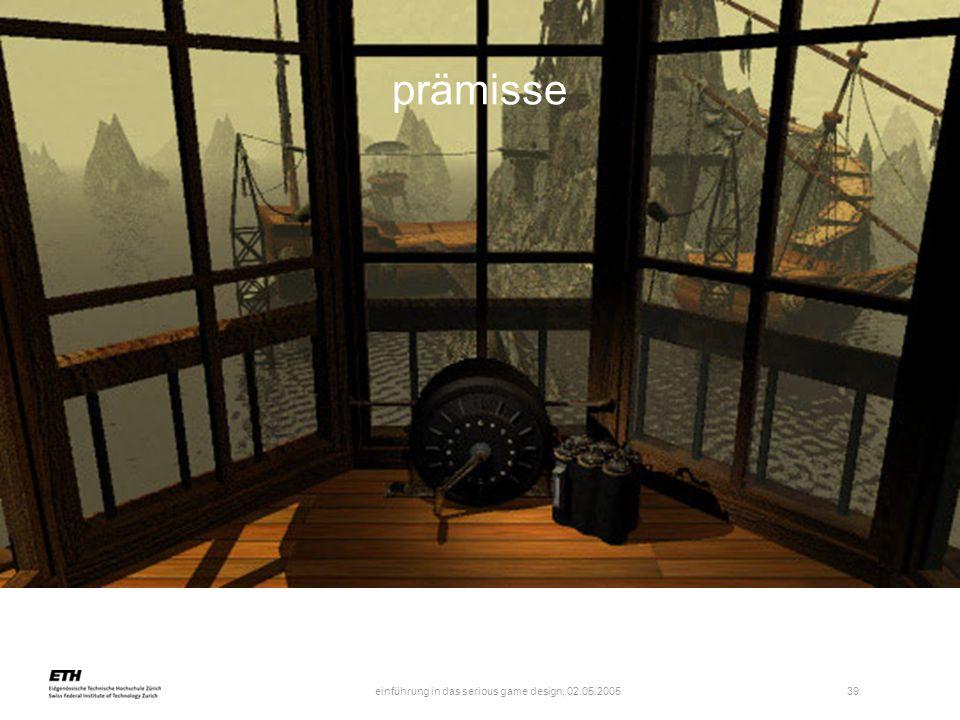 einführung in das serious game design, 02.05.2005 40 prämisse: aufgaben - reflexion von kontexten und kotexten -> ethnographie - formales spiel spielbar machen für spieler - vereinheitlichen formaler & dramatischer elemente