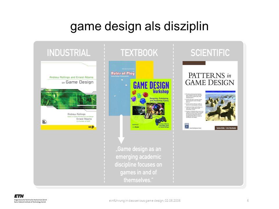 einführung in das serious game design, 02.05.2005 6 def.