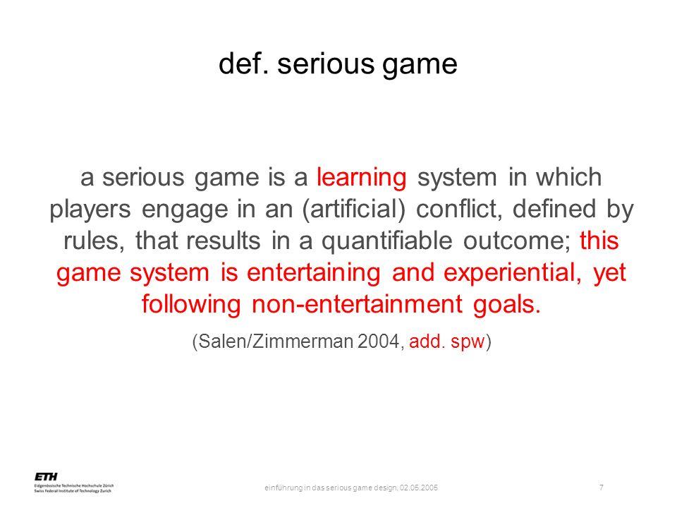einführung in das serious game design, 02.05.2005 8 serious game design: bildung / stadtplanung