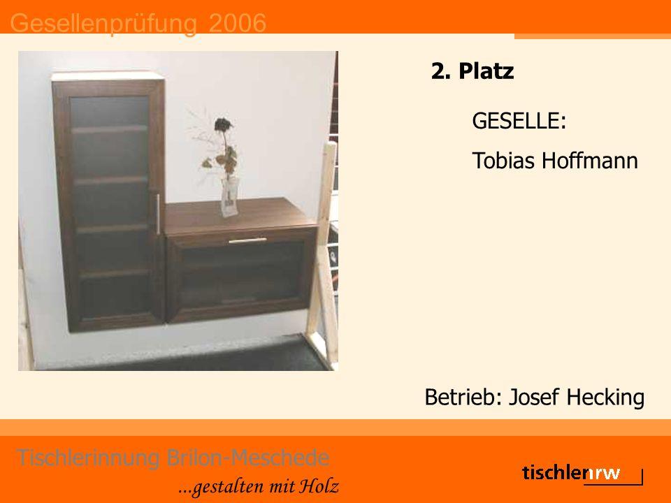 Gesellenprüfung 2006 Tischlerinnung Brilon-Meschede...gestalten mit Holz Betrieb: Markus Hillebrand GESELLIN: Katharina Kretschmar 1.