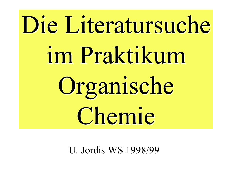 MOTIVATION für die Computerliteratursuche Exponential Growth of Chemical Literature Coping with the Information Explosion Necessary Part of Curriculum