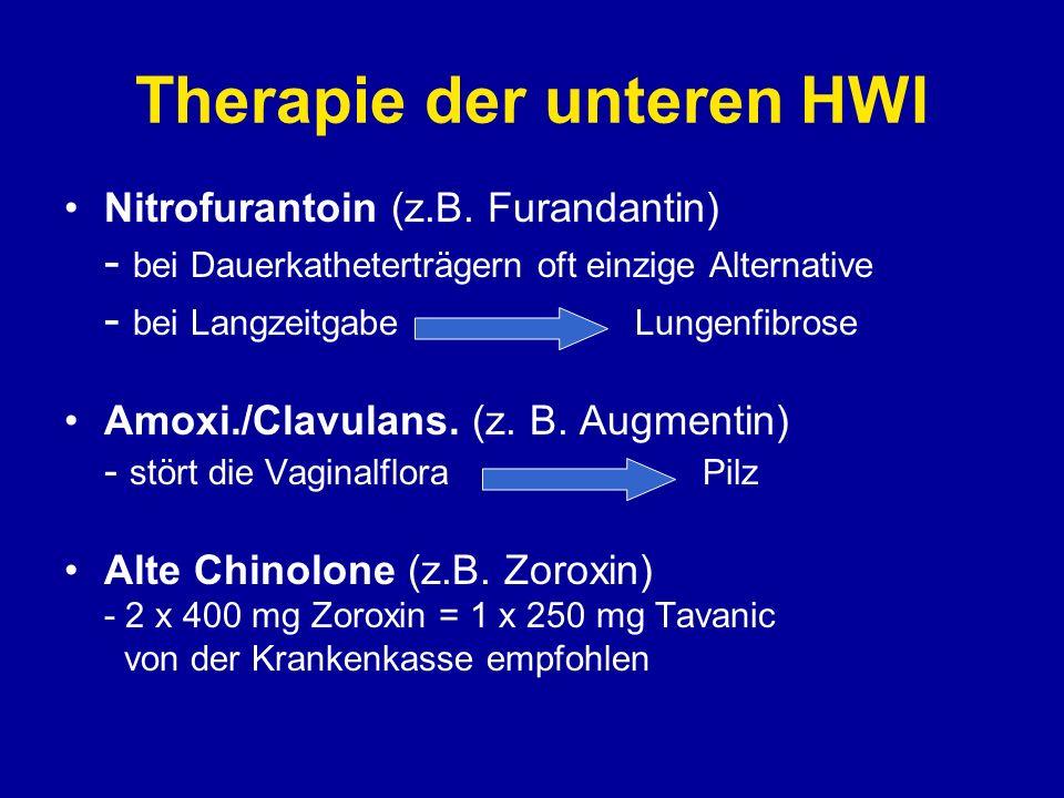 Therapie der oberen HWI Fluorchinolon (Ciproxin, Levofloxacin) Cephalosporine 2./3. Generation