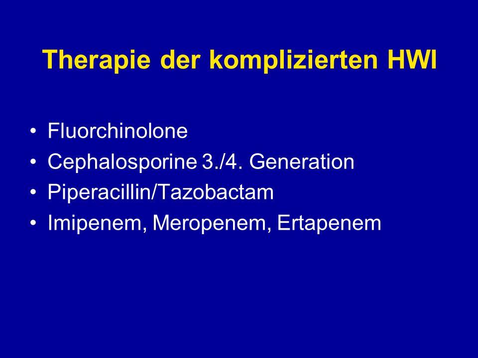 Therapie der HWI Cave: Immer mehr Ciproxin und Trimethoprim resistente Escherichia coli ESBL (extended spectrum beta-lactamasis) nur noch Peneme wirksam
