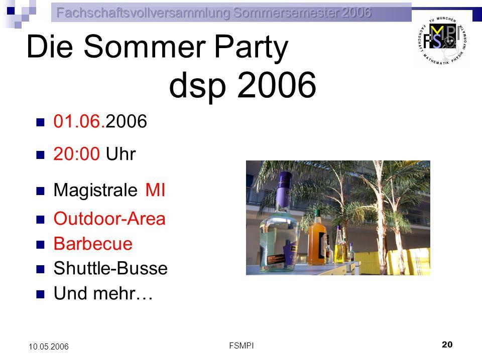 FSMPI 21 10.05.2006 dsp 2006 Hilf mit.Anmeldung ab sofort bei FSMB und FSMPI oder JETZT.