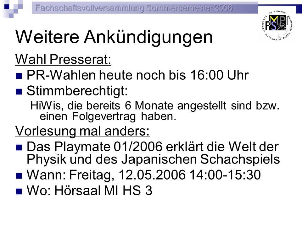 FSMPI 26 10.05.2006 Lehramtsstudenten Mailinglisten: lg-mathe@fs.tum.de lg-info@fs.tum.de lg-physik@fs.tum.de Homepage: www.fs.tum.de/LGMPI Fertigstellung voraussichtlich zum WS 2006/07