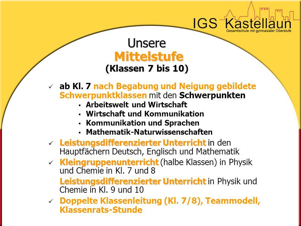 Orientierungsstufe (5/6) Differenzierte Mittelstufe (7-10) in Form von Schwerpunktklassen - Abschluss Berufsreife nach Kl.