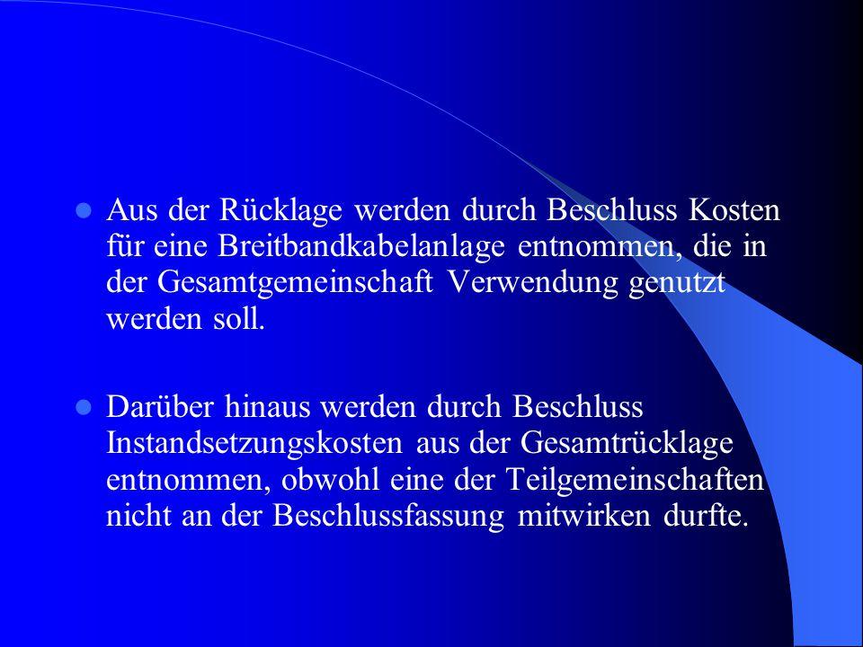 AG Saarbrücken: Bei einer Mehrhaus-Anlage hat die nicht rechtsfähige Untergemeinschaft keine Beschlusskompetenz für Maßnahmen, die die Gesamtgemeinschaft betreffen Der Einbau eines Breitbandkabelnetzes ist eine bauliche Veränderung.