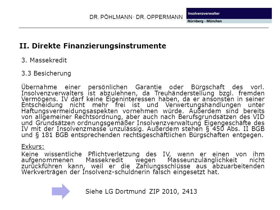 DR.PÖHLMANN · DR. OPPERMANN II. Direkte Finanzierungsinstrumente 3.