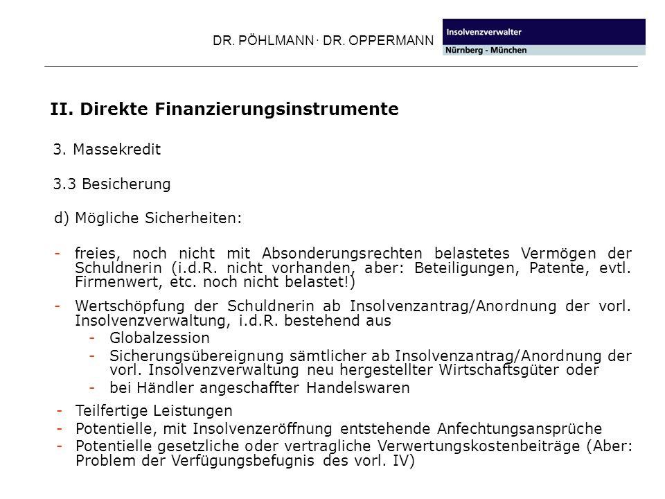 DR.PÖHLMANN · DR. OPPERMANN II. Direkte Finanzierungsinstrumente 4.