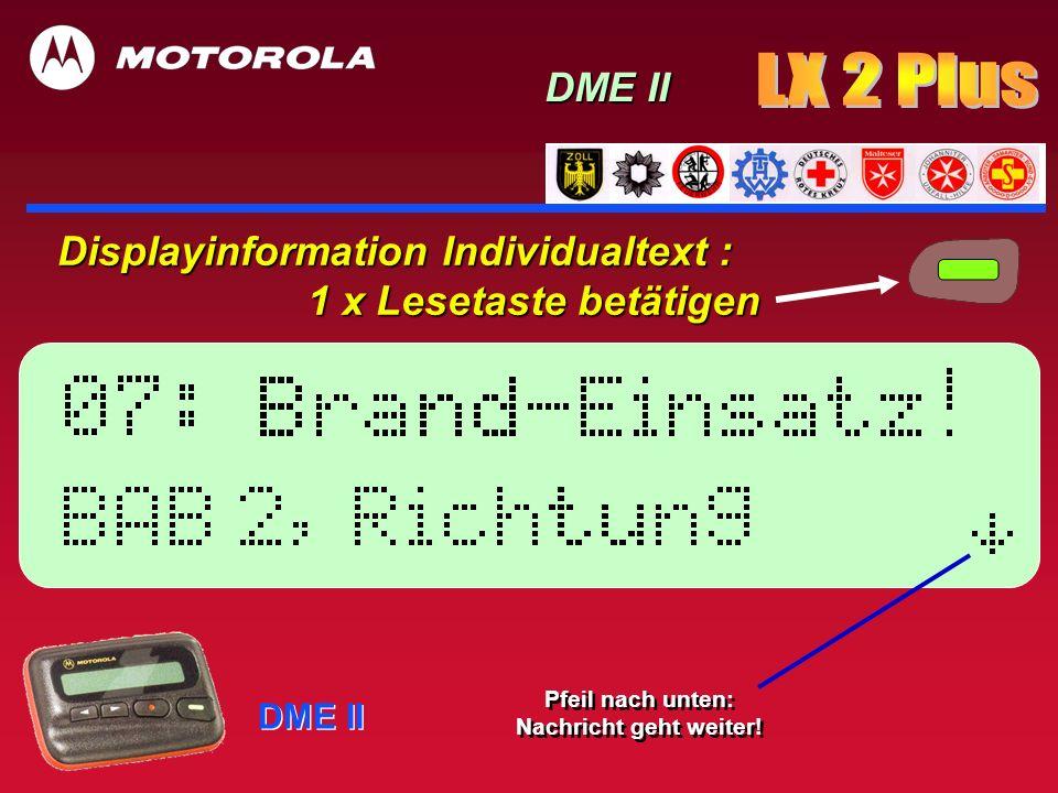 DME II Displayinformation 2 x Lesetaste DME II Ende der Nachricht .