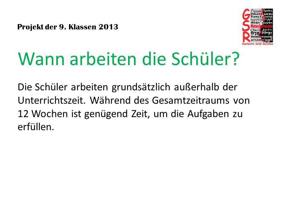 Projekt der 9.Klassen 2013 Wann finden die Beratungstermine statt.