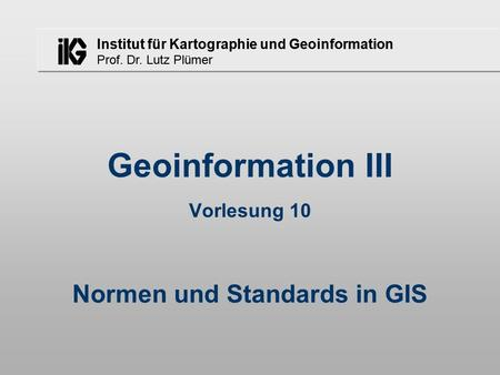 Normen und Standards in GIS
