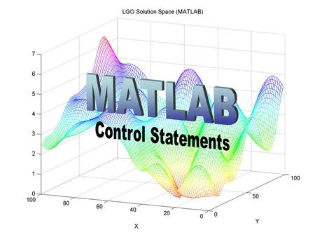 MATLAB Control Statements.