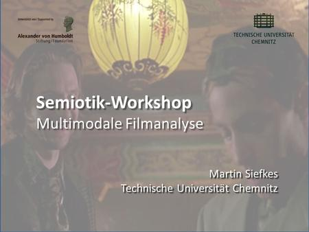 Semiotik-Workshop Multimodale Filmanalyse
