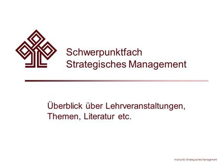Schwerpunktfach Strategisches Management