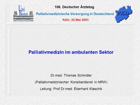 Palliativmedizin im ambulanten Sektor