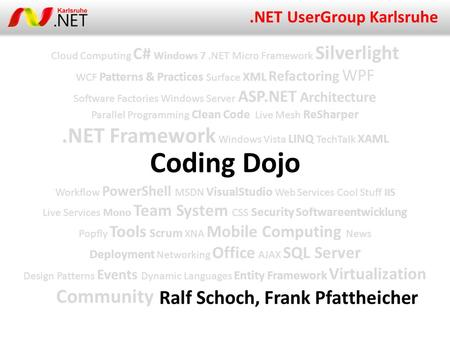 Cloud Computing C# Windows 7.NET Micro Framework Silverlight WCF Patterns & Practices Surface XML Refactoring WPF Software Factories Windows Server ASP.NET.