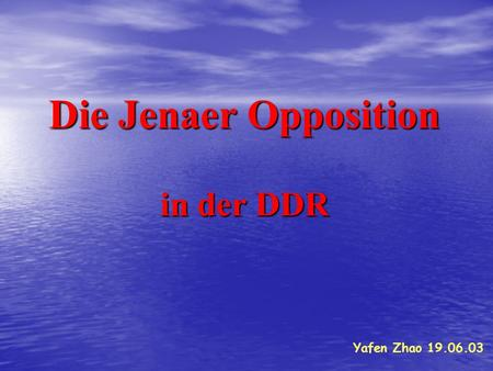 Die Jenaer Opposition in der DDR