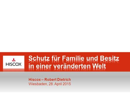 0 Hiscox – Robert Dietrich Wiesbaden, 28. April 2015.