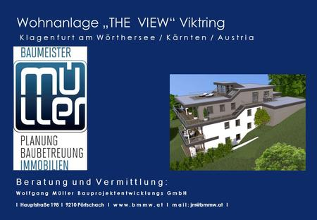 "Wohnanlage ""THE VIEW"" Viktring"