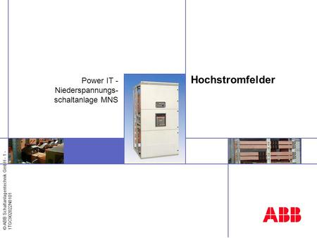 Power IT - Niederspannungs-schaltanlage MNS