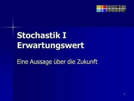 Stochastik I Erwartungswert