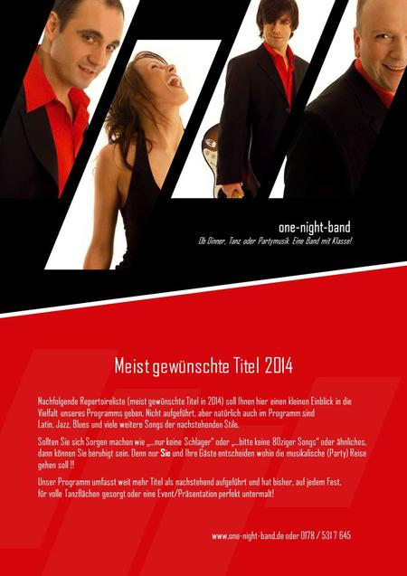 One-night-band Ob Dinner, Tanz oder Partymusik. Eine Band mit Klasse! www.one-night-band.de oder 0178 / 531 7 645 one-night-band Ob Dinner, Tanz oder Partymusik.
