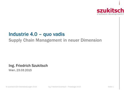 Industrie 4.0 – quo vadis Supply Chain Management in neuer Dimension