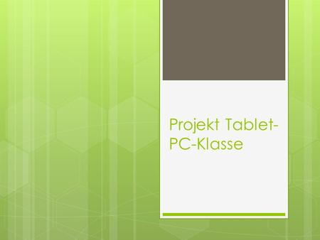 Projekt Tablet-PC-Klasse