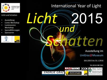 Licht und Schatten Ausstellung Comic Workshop Lumineszenz Workshop Spezialführungen Sponsoren 2015.