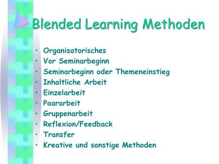 Blended Learning Methoden