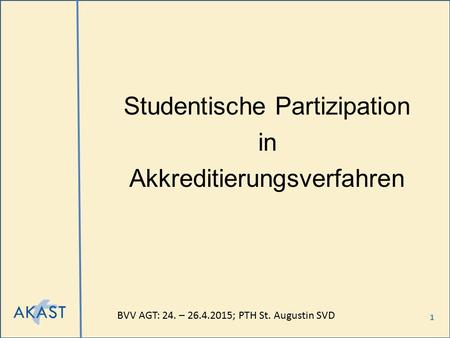 Studentische Partizipation in Akkreditierungsverfahren