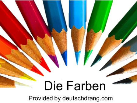 Die Farben Provided by deutschdrang.com.