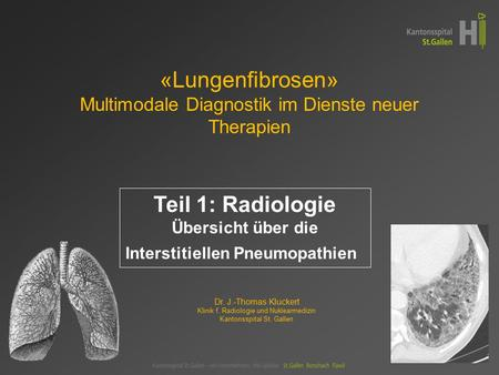 «Lungenfibrosen» Multimodale Diagnostik im Dienste neuer Therapien