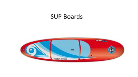 SUP Boards.