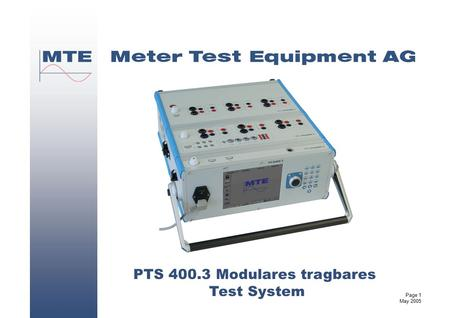 Page 1 May 2005 PTS 400.3 Modulares tragbares Test System.