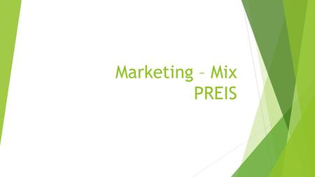 Marketing – Mix PREIS.