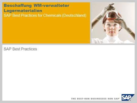 Beschaffung WM-verwalteter Lagermaterialien SAP Best Practices for Chemicals (Deutschland) SAP Best Practices.
