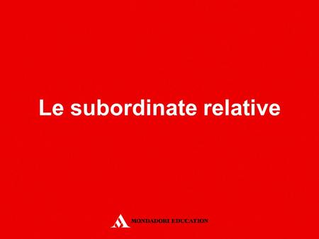 Le subordinate relative