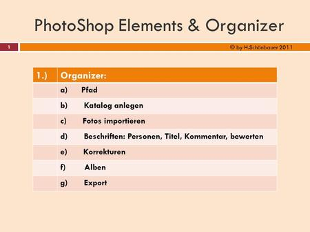 PhotoShop Elements & Organizer
